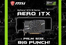 سلسلة Aero ITX هي تشكيلة MSI الجديدة للبطاقات الرسومية