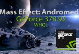 حمل تعريف انفيديا GeForce 378.92 WHQL الداعم للعبة Mass Effect: Andromeda