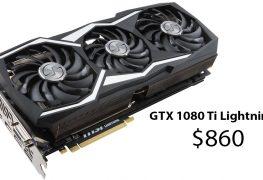 بطاقة MSI GTX 1080 Ti Lightning X متوفرة الأن للشراء بسعر 860 دولار