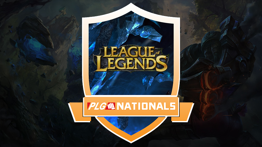 PLG NATIONALS LEAUGE OF LEGENDS