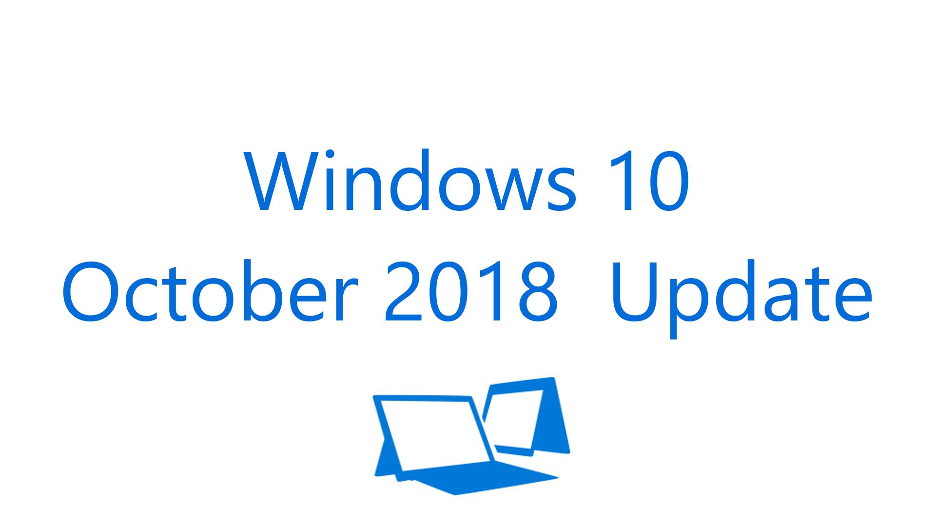 تحديث Windows 10 October 2018 Update