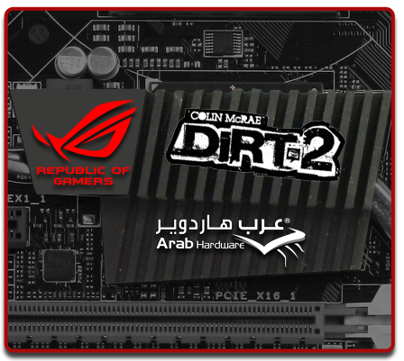 http://www.arabhardware.net/images/stories/articles/2011/may/07052011-%20ASUS-Rampage-III-Formula/Banners/Dirt2.png
