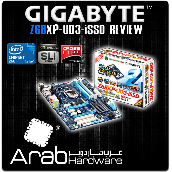 Gigabyte GA-Z68XP-UD3-iSSD Review - Arabhardware